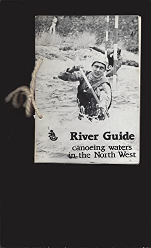 River Guide: canoeing waters in the North West