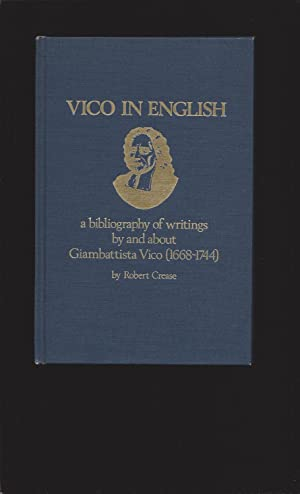 Vico In English: a bibliography of writings by and about Giambattista Vico (1668-1744) AND Supple...