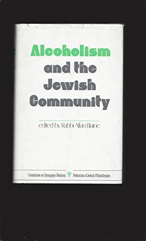 Alcoholism and the Jewish Community (Only Signed)