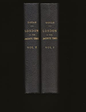 London in The Jacobite Times (Two Volume Set)