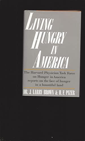 Living Hungry In America (Signed)