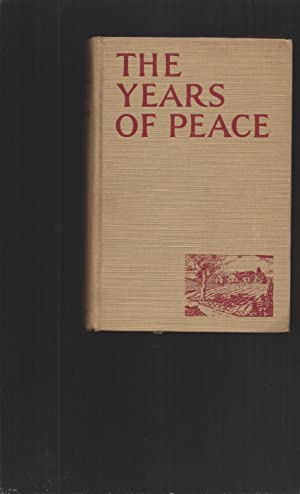 The Years Of Peace (Signed)