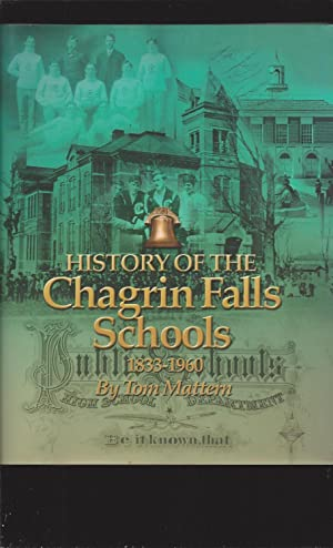 History of the Chagrin Falls Schools, Volume I, 1833-1960 (Signed)