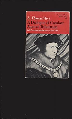 St. Thomas More: A Dialogue of Comfort against Tribulation (Signed)