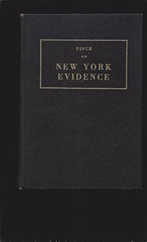 Fisch on New York Evidence (1959 First Edition)