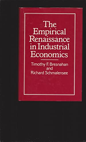The Empirical Renaissance in Industrial Economics
