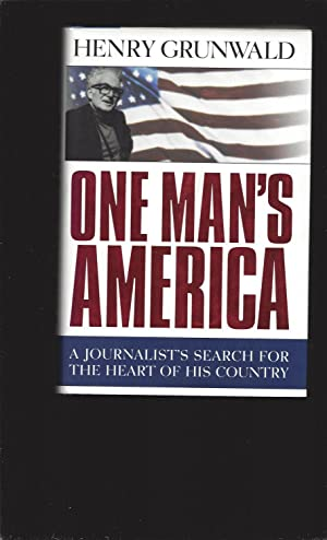 One Man's America: A Journalist's Search For The Heart Of His Country (Signed)