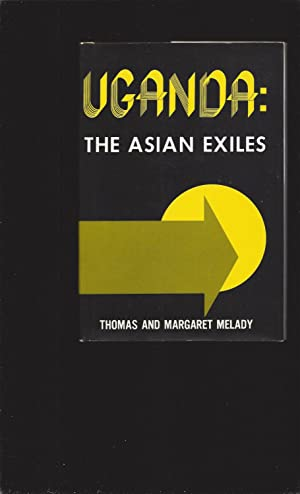 Uganda: The Asian Exiles (Signed)