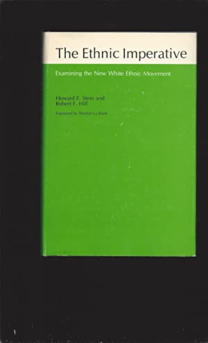 The Ethnic Imperative: Examining the New White Ethnic Movement (Signed)
