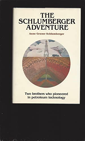 The Schlumberger Adventure (Signed)