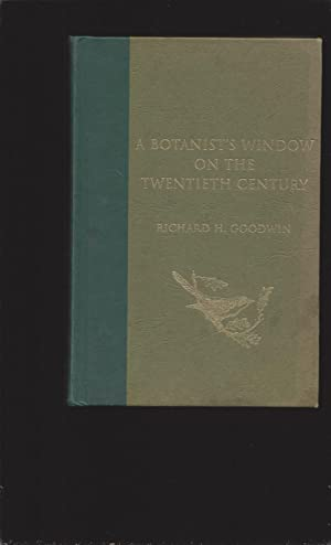 A Botanist's Window On The Twentieth Century (Signed)