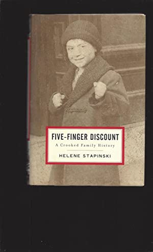 Five-Finger Discount: A Crooked Family History (Signed)