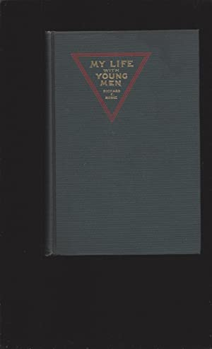 My Life With Young Men: Fifty Years in the Young Men's Christian Association