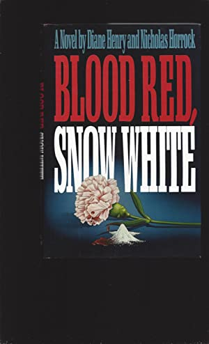 Blood Red, Snow White (Signed)