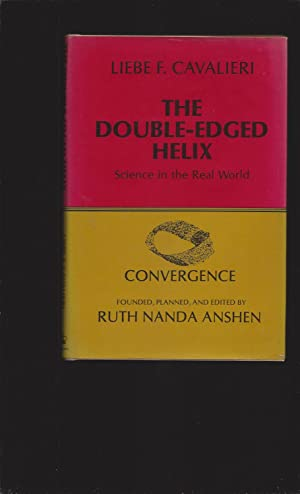 The Double-Edged Helix: Science in the Real World (Signed)