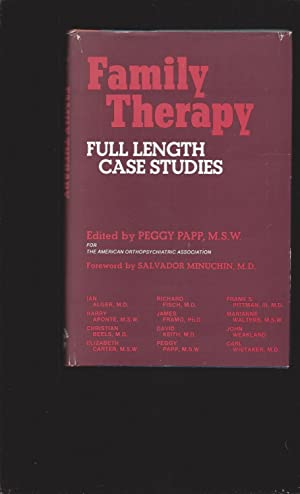 Family Therapy: Full Length Case Studies (Signed)