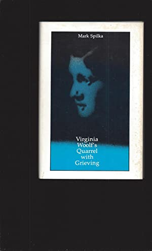Virginia Woolf's Quarrel with Grieving (Signed)