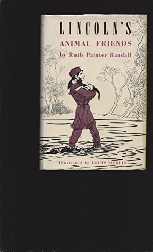 Lincoln's Animal Friends (Signed): Ruth Painter Randall