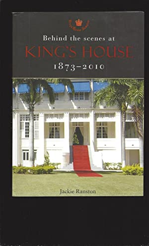 Behind the scenes at Kings House 1873-2010 (Only Signed)