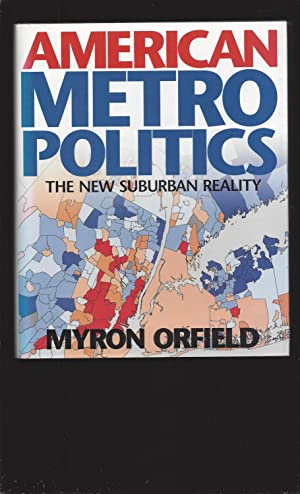 American Metropolitics: The New Suburban Reality (Signed)