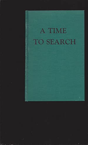 A Time To Search: Poems And Prayers For Our Day (Signed)