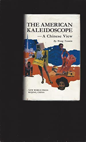 The American Kaleidoscope-- A Chinese View (Signed)