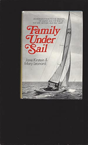 Family Under Sail: A Handbook for First Mates (Only Signed Copy)