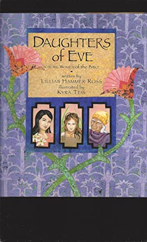 Daughters of Eve: Strong Women of the Bible (Signed)