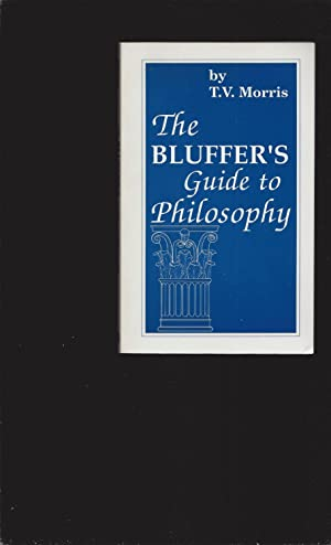 The Bluffer's Guide to Philosophy (Signed)