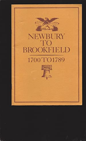 Newbury To Brookfield: 1700 To 1789