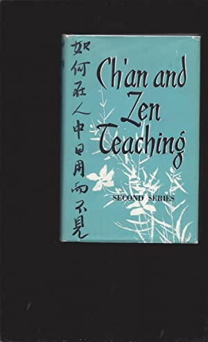 Ch'an And the Zen Teaching