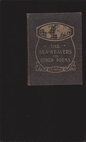 The Sea-Weavers and Other Poems (Signed)