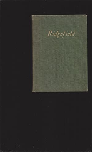 A Brief Historical Notice of The Town Of Ridgefield Connecticut