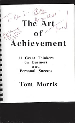 The Art of Achievement: 11 Great Thinkers on Business and Personal Success (Signed)