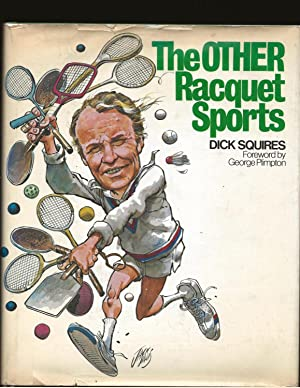The Other Racquet Sports (Signed)
