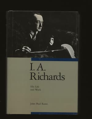 I.A. Richards: His Life and Work (Signed)