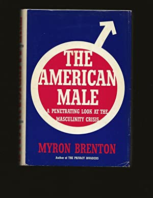 The American Male: A Penetrating Look At The Masculinity Crisis