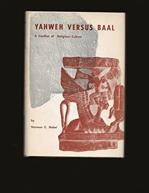 Yahweh Versus Baal: A Conflict of Religious Cultures