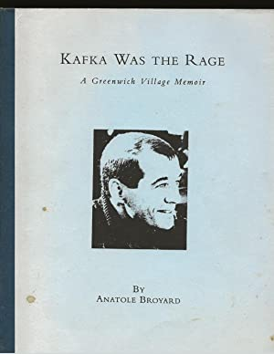 Kafka Was The Rage: A Greenwich Village Memoir (Uncorrected Manuscript with Corrections)