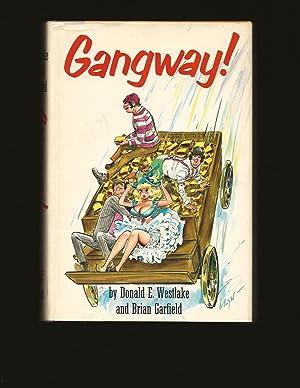 Gangway!: Donald E. Westlake