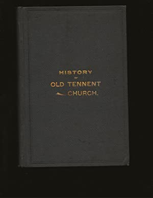 History of the Old Tennent Church