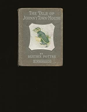 The Tale Of Johnny Town-Mouse (First American Edition)