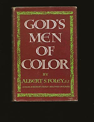 God's Men Of Color: The Colored Catholic Priests Of The United States 1854-1954 (Only Signed Copy...
