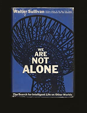 We Are Not Alone: The Search for Intelligent Life on Other Worlds (Signed)