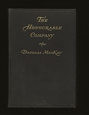 The Honourable Company: A History Of the The Hudson's Bay Company (Signed)