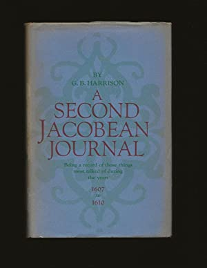 A Second Jacobean Journal: Being a record of those things most talked of during the years 1607 to...