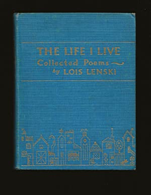 The Life I Live: Collected Poems
