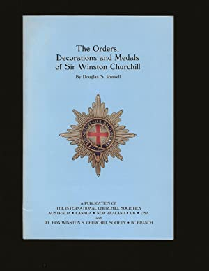 The Orders, Decorations and Medals of Sir Winston Churchill (Signed)