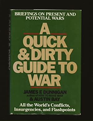 A Quick and Dirty Guide to War: Briefings on Present and Potential Wars (Signed and inscribed to ...
