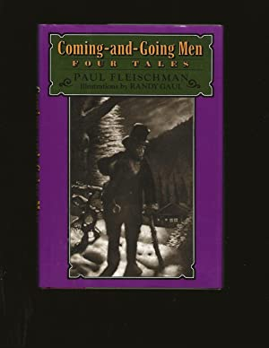 Coming-and-Going Men: Four Tales (Signed)